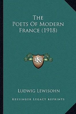 The Poets of Modern France (1918)