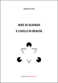 Idee di scienza e livelli di realtà