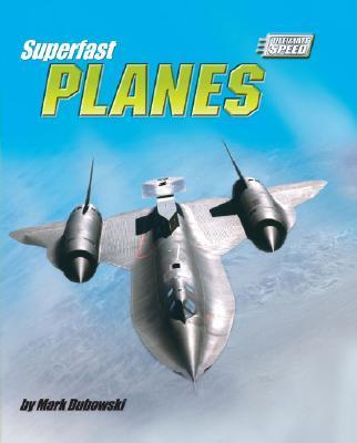 Superfast Planes