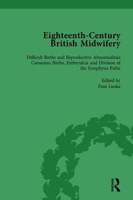Eighteenth-Century British Midwifery, Part III vol 11