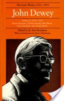 The Later Works of John Dewey, Volume 11, 1925 - 1953
