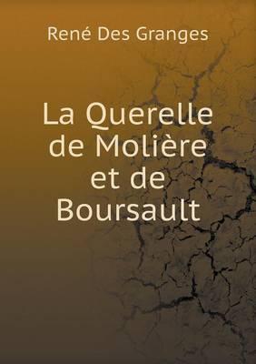 La Querelle de Moliere Et de Boursault