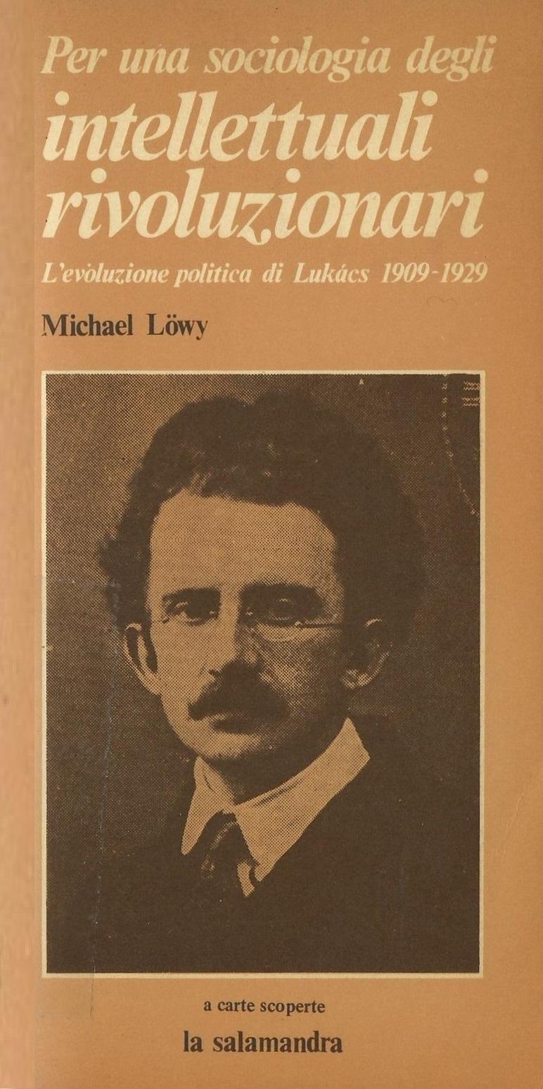 Per una sociologia degli intellettuali rivoluzionari
