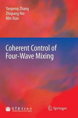 Coherent Control of Four-Wave Mixing