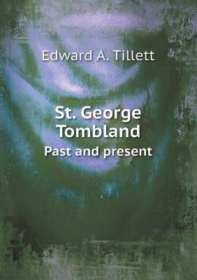 St. George Tombland Past and Present