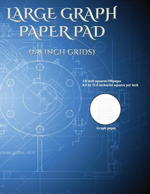 Large Graph Paper Pad (1/8 inch grids)