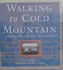 Walking to Cold Mountain