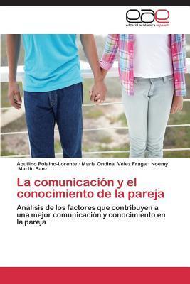 La comunicación y el conocimiento de la pareja