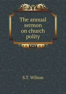 The Annual Sermon on Church Polity