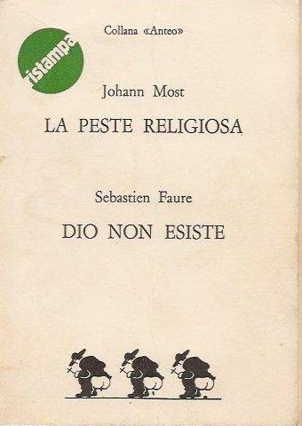 La peste religiosa, ...