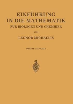 Einführung in Die Mathematik Für Biologen Und Chemiker
