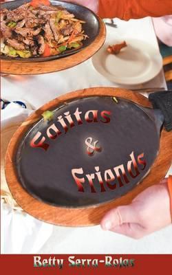 Fajitas & Friends