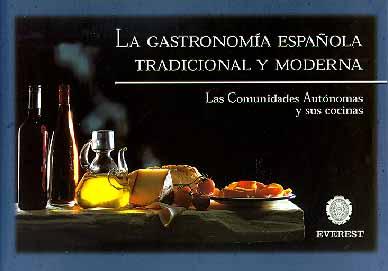 La gastronomia española tradicional y moderna