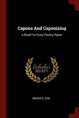 Capons and Caponizing