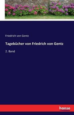 Tagebücher von Friedrich von Gentz