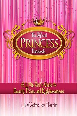 The Official Princess Handbook