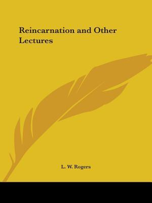 Reincarnation and Other Lectures, 1925