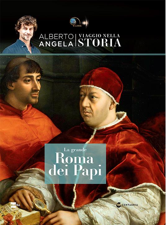 La grande Roma dei Papi
