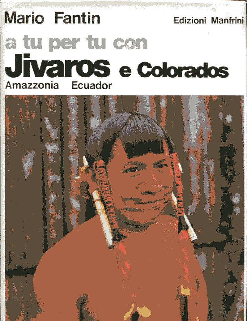 A tu per tu con Jivaros e Colorados