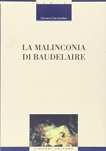 La malinconia di Baudelaire