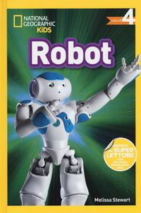 Robot. Livello 4. Ediz. a colori