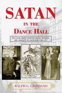 Satan in the Dance Hall