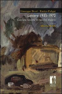 Lettere (1938-1972). Con una raccolta di racconti dispersi