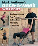 Mark Anthony's Once-a-Week Workout