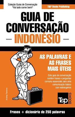 Guia de Conversação Português-Indonésio e mini dicionário 250 palavras