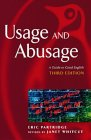 Usage and Abusage