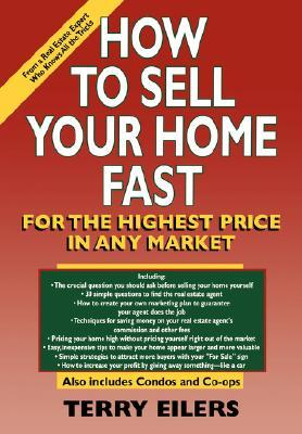 How to Sell Your Home Fast, for the Highest Price, in Any Market