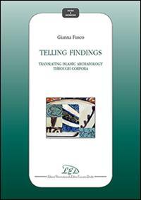 Telling findings. Translating islamic archaeology through Corpora
