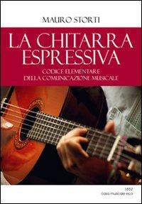 La chitarra espressiva. Codice elementare della comunicazione musicale