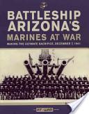 Battleship Arizona's Marines at War
