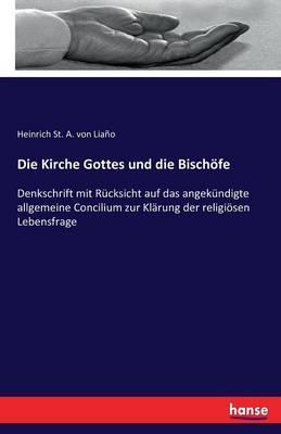 Die Kirche Gottes und die Bischöfe