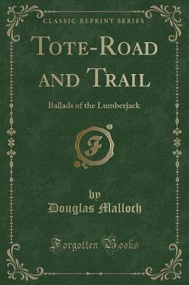 Tote-Road and Trail