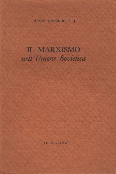 Il marxismo nell'Unione Sovietica