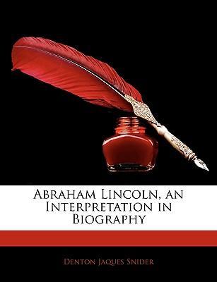 Abraham Lincoln, an ...