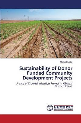 Sustainability of Donor Funded Community Development Projects