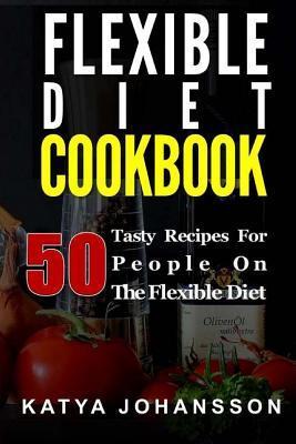 Flexible Diet Cookbook