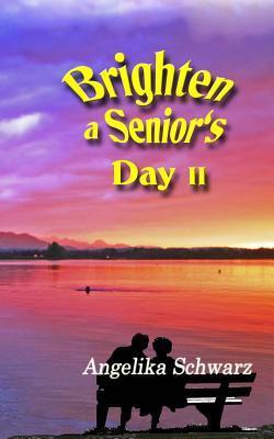 Brighten a Senior's Day, Volume II