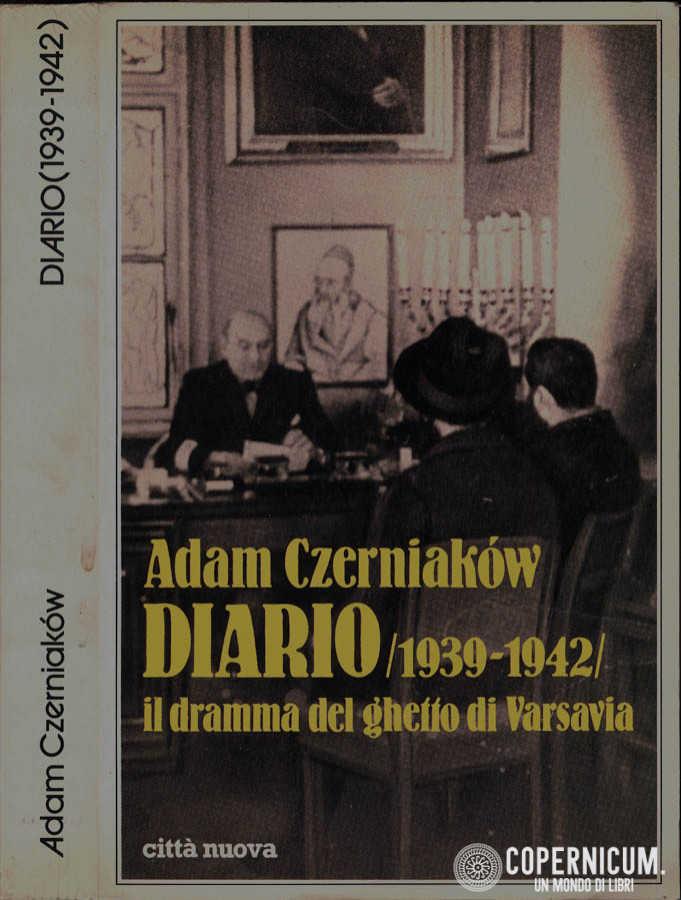 Diario (1939-1942). Il dramma del ghetto di Varsavia