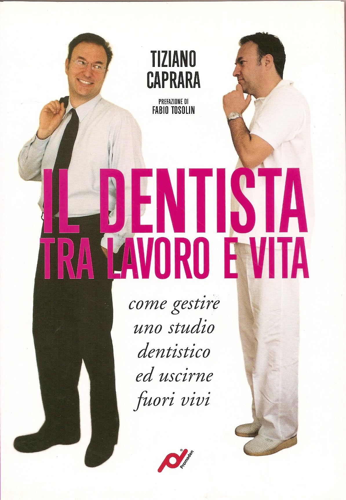 Il dentista tra lavoro e vita