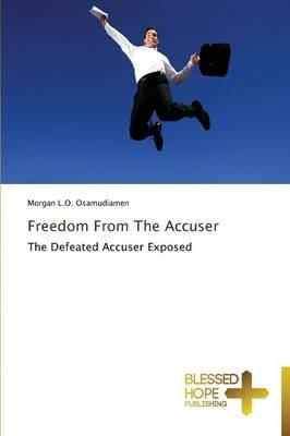 Freedom From The Accuser