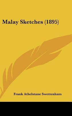 Malay Sketches (1895...