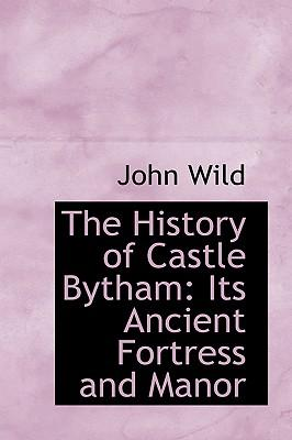 The History of Castle Bytham