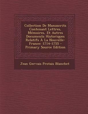 Collection de Manuscrits Contenant Lettres, Memoires, Et Autres Documents Historiques Relatifs a la Nouvelle-France