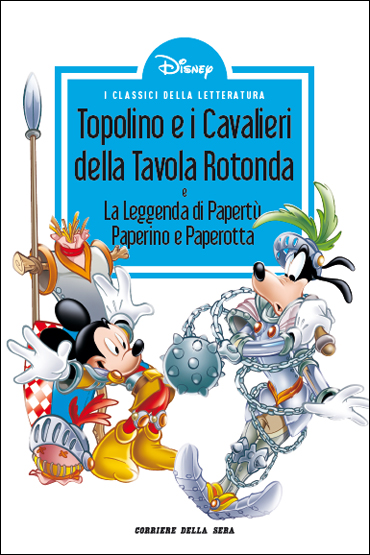 Topolino e i Cavalieri della Tavola Rotonda - La leggenda di Papertù, Paperino e Paperotta