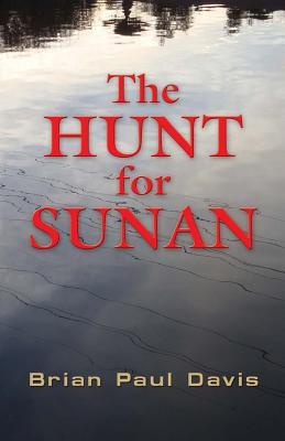 The Hunt for Sunan