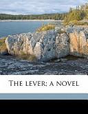 The Lever; A Novel